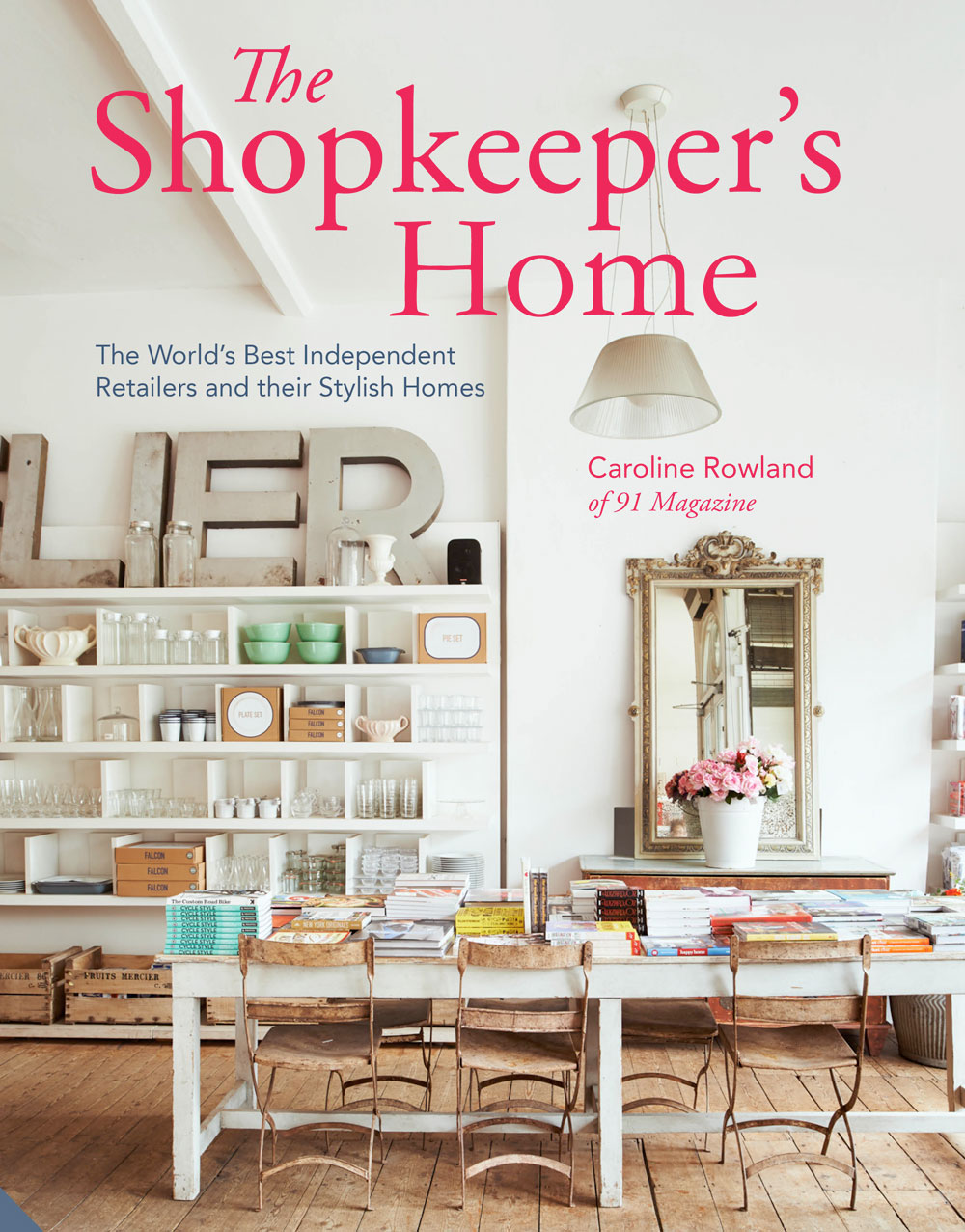 the shop keepers Home by Caroline Rowland