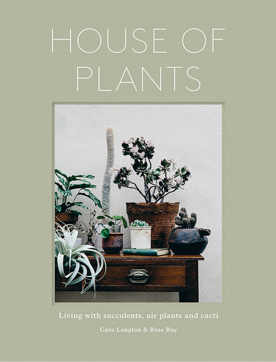House of plants - beautiful indoor gardening book