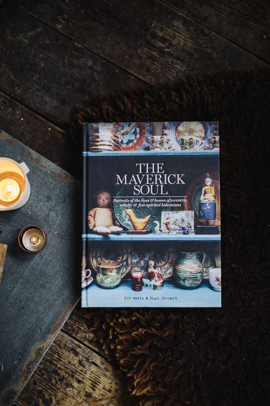 The Maverick Soul by Miv Watts & Hugh Stewart