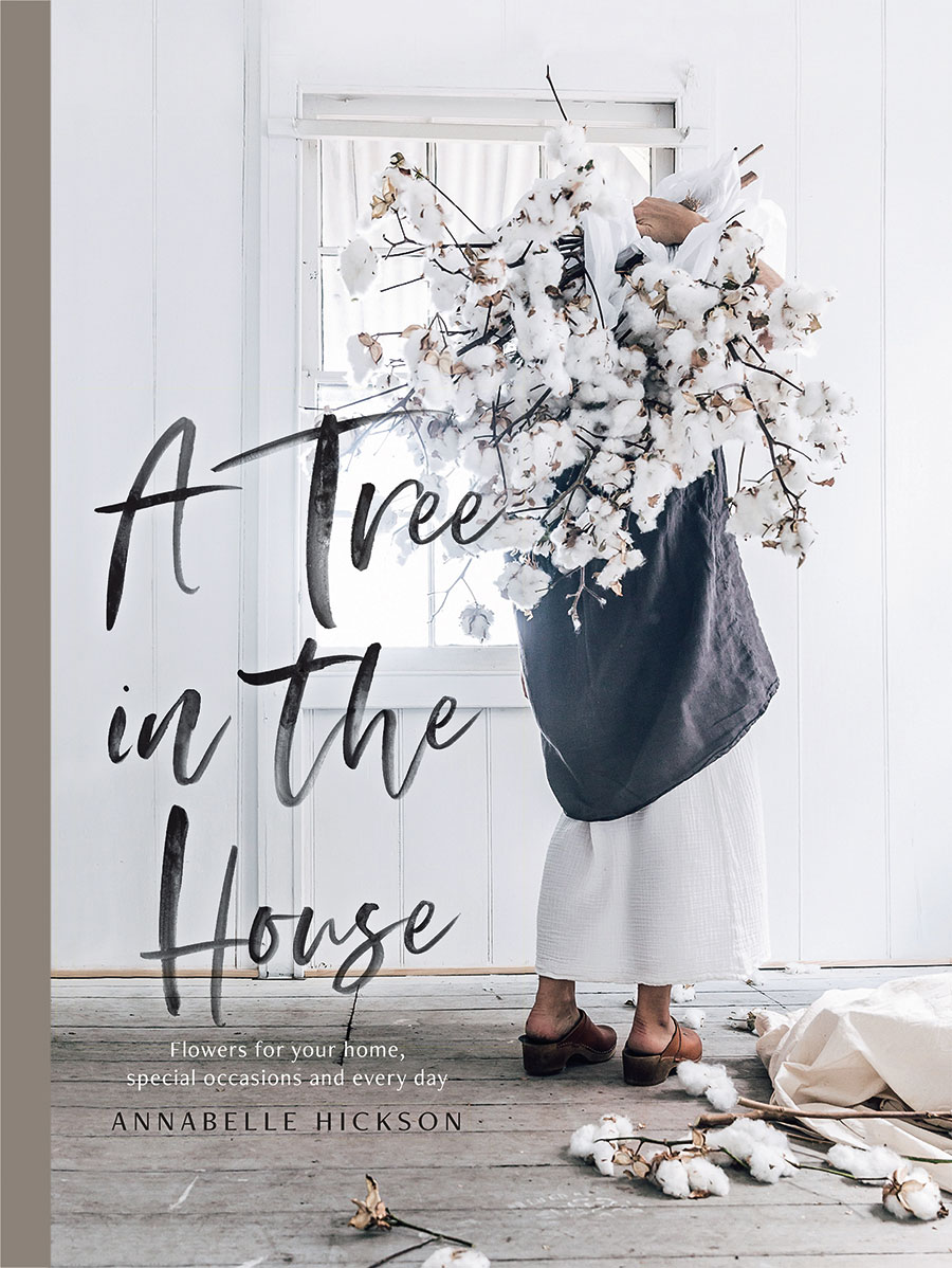 Annabelle Hickson - A Tree In The House
